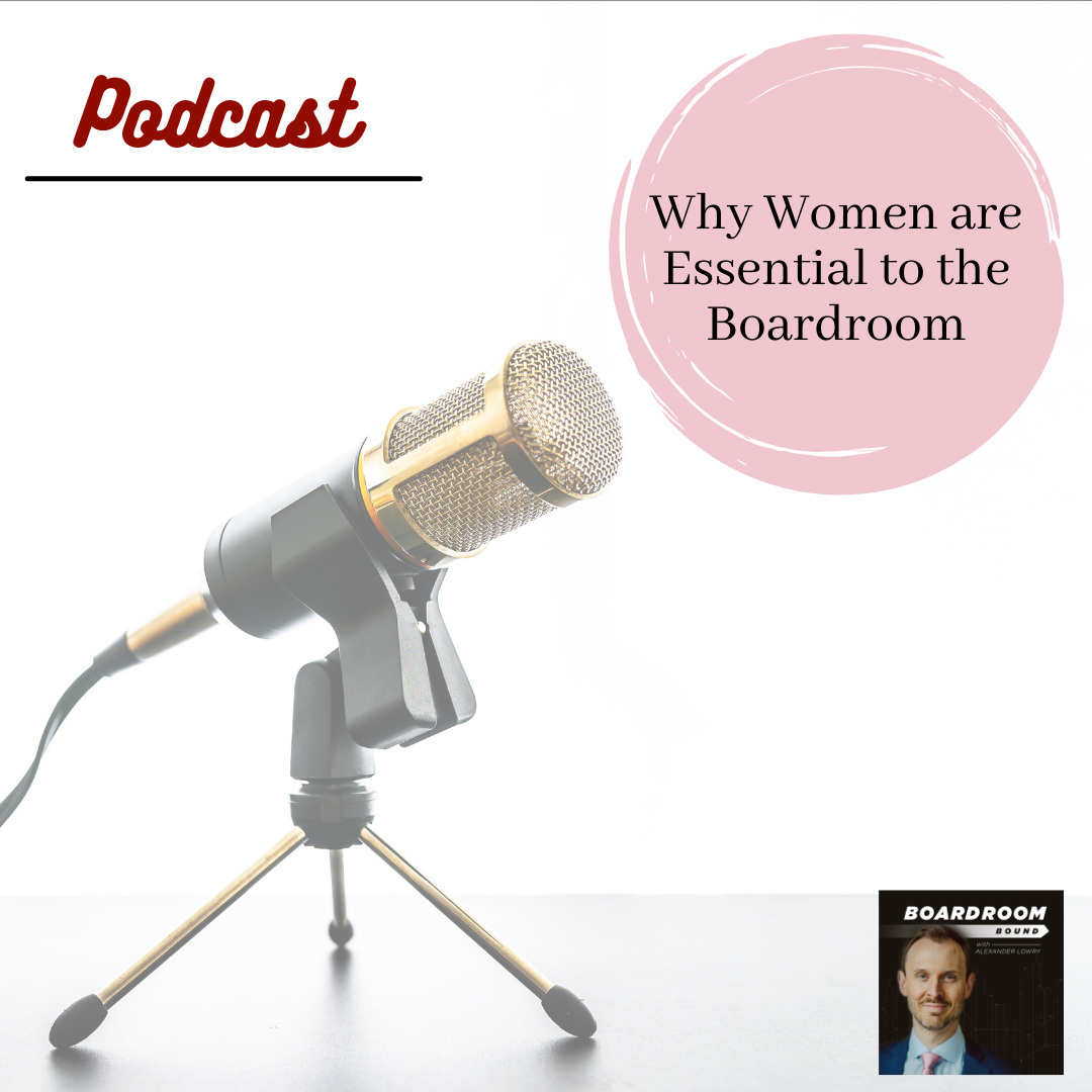 Why Women are Essential to the Boardroom
