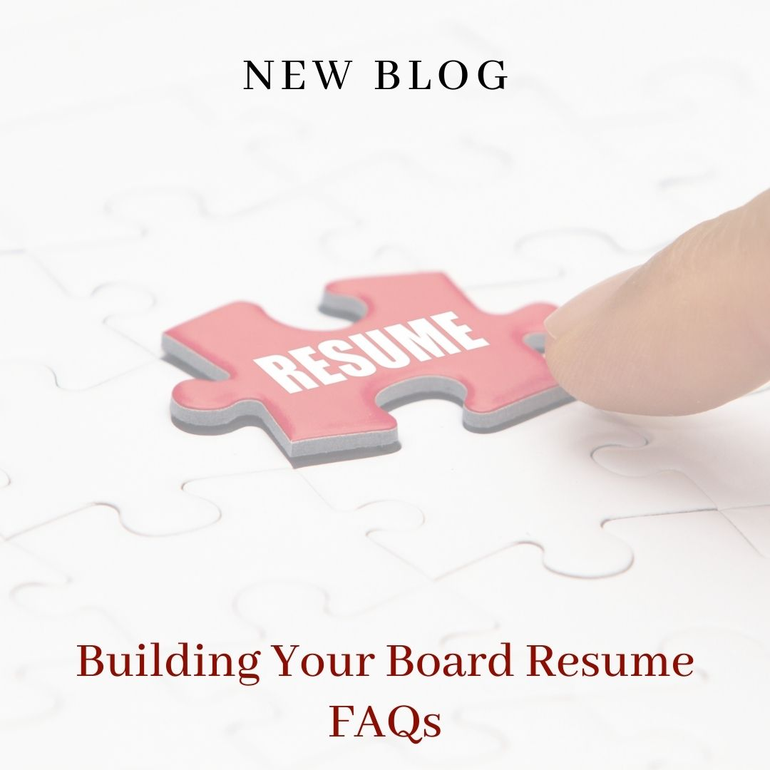 Building Your Board Resume FAQs